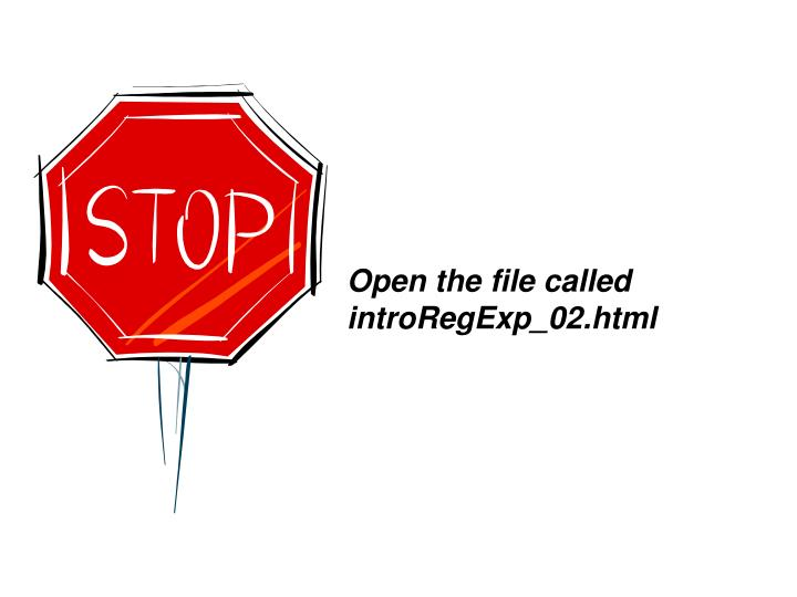 Open the file called introRegExp_02.html