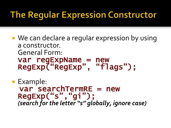 The Regular Expression Constructor