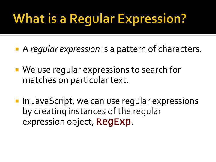 What is a regular expression