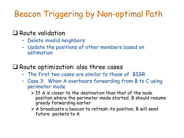 Beacon Triggering by Non-optimal Path