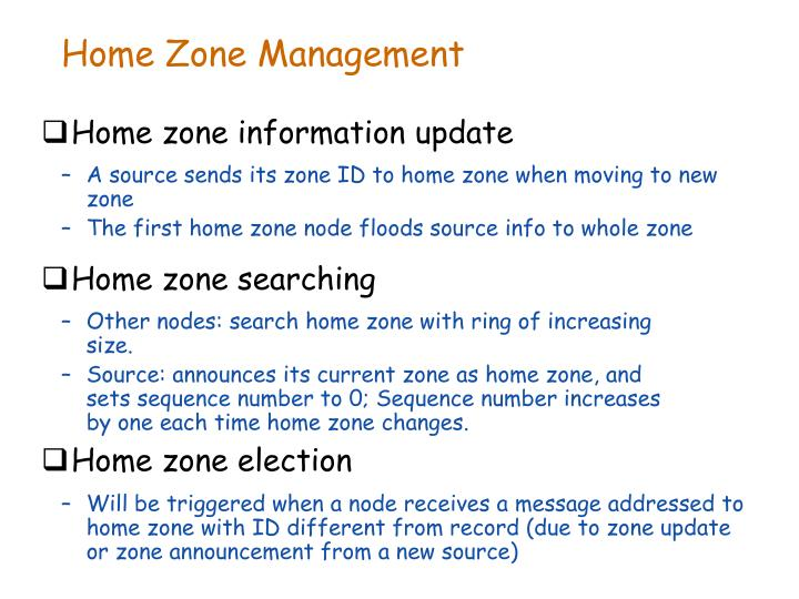 Home Zone Management