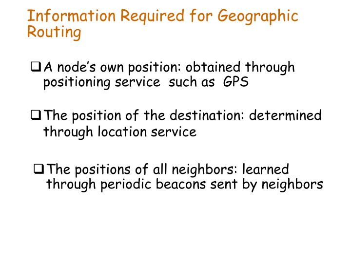 Information Required for Geographic Routing