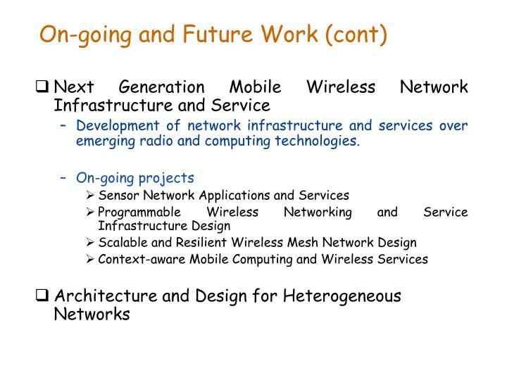 On-going and Future Work (cont)