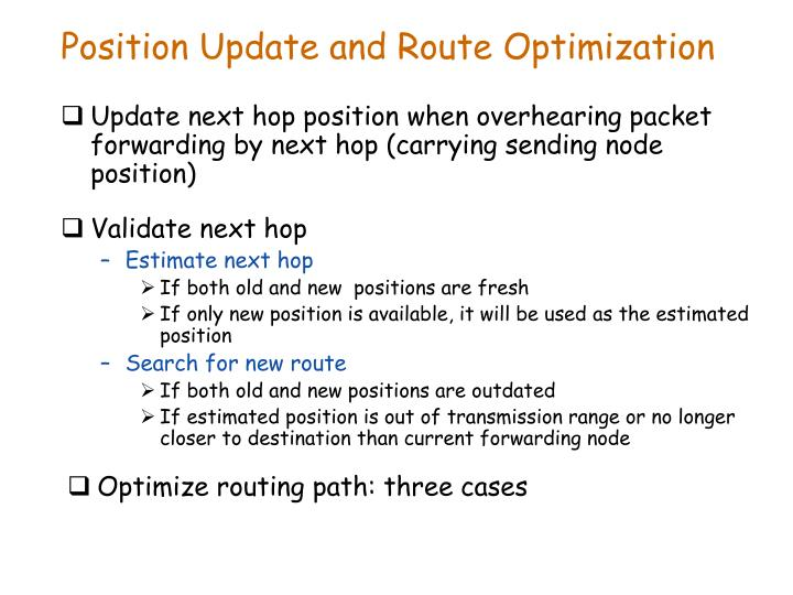 Position Update and Route Optimization