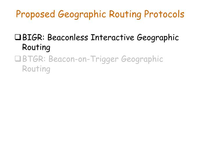 Proposed Geographic Routing Protocols