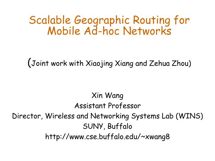 Scalable Geographic Routing for Mobile Ad-hoc Networks