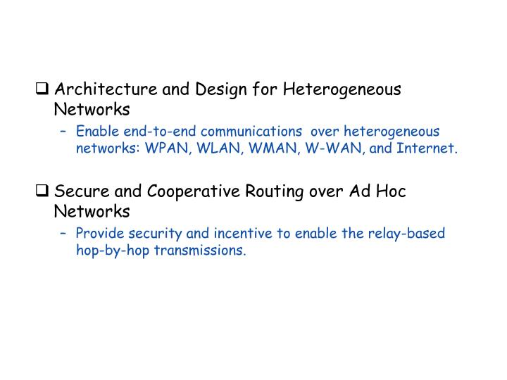 Architecture and Design for Heterogeneous Networks