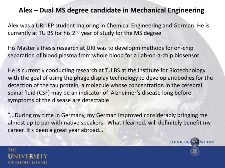 Alex – Dual MS degree candidate in Mechanical Engineering