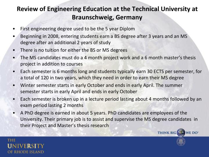 Review of Engineering Education at the Technical University at Braunschweig, Germany