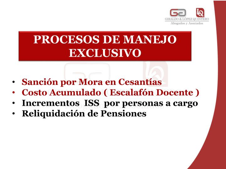 PROCESOS DE MANEJO EXCLUSIVO