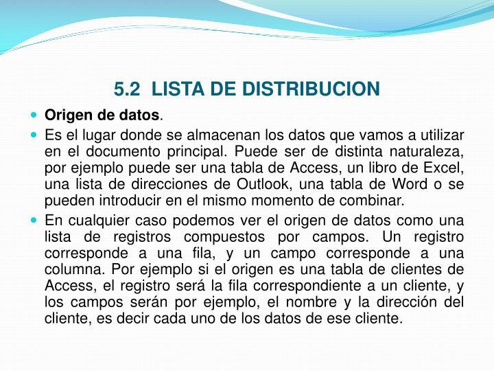 5.2  LISTA DE DISTRIBUCION