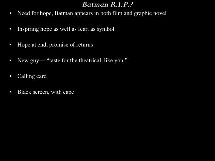 Batman R.I.P.?