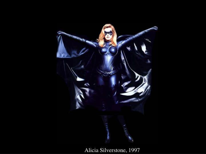 Alicia Silverstone, 1997
