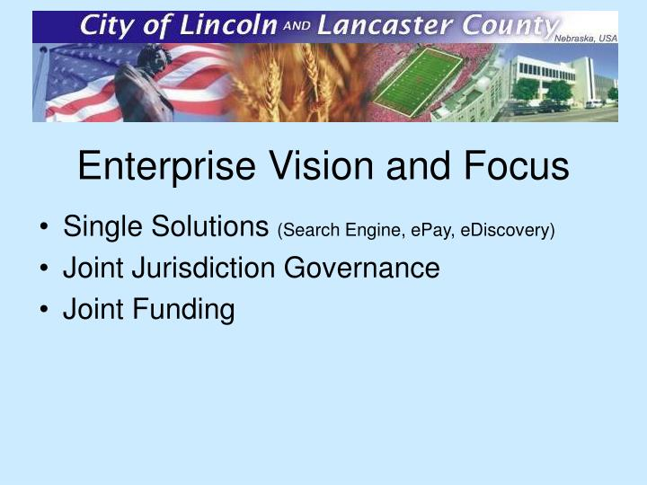 Enterprise Vision and Focus