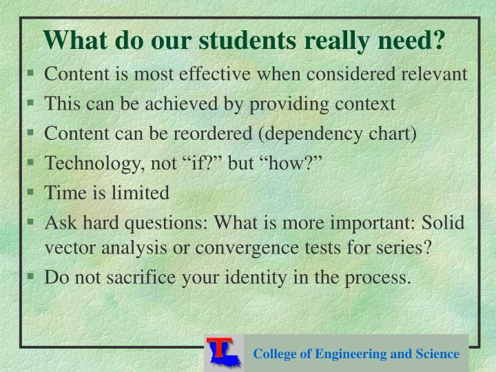 What do our students really need?