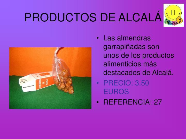 PRODUCTOS DE ALCALÁ