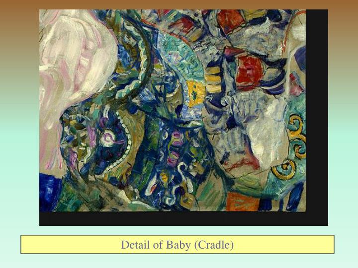 Detail of Baby (Cradle)