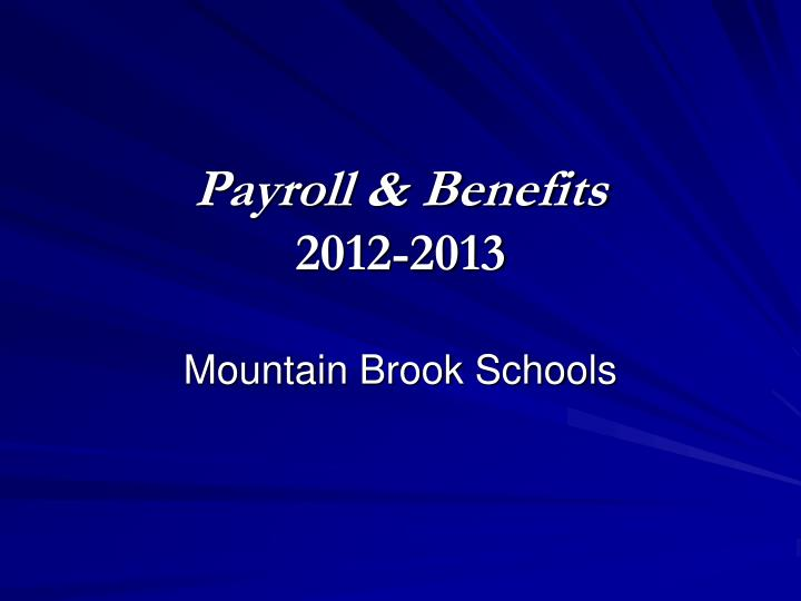 Payroll benefits 2012 2013