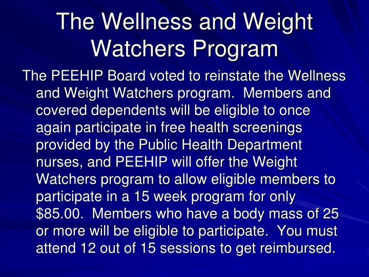 The Wellness and Weight Watchers Program