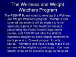 the wellness and weight watchers program