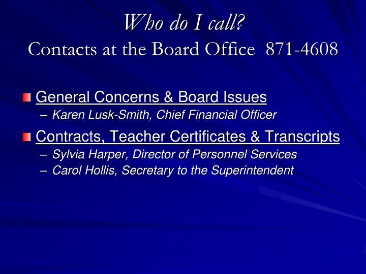 Who do I call?
