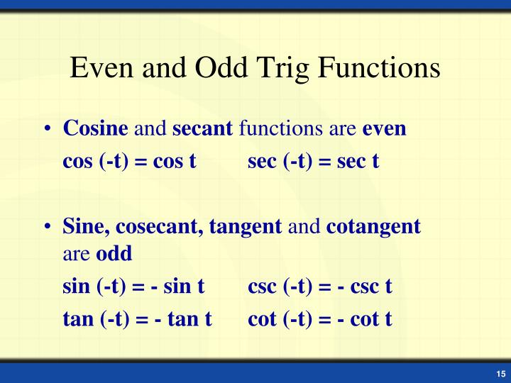 Even and Odd Trig Functions