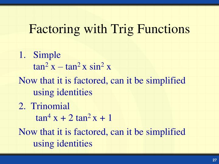 Factoring with Trig Functions