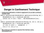 danger in confinement technique