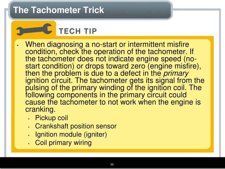 The Tachometer Trick