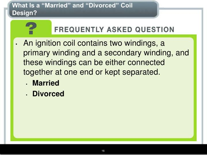 "What Is a ""Married"" and ""Divorced"" Coil Design?"