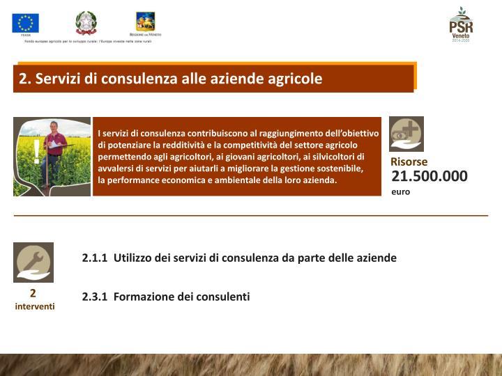 2. Servizi di consulenza alle aziende agricole