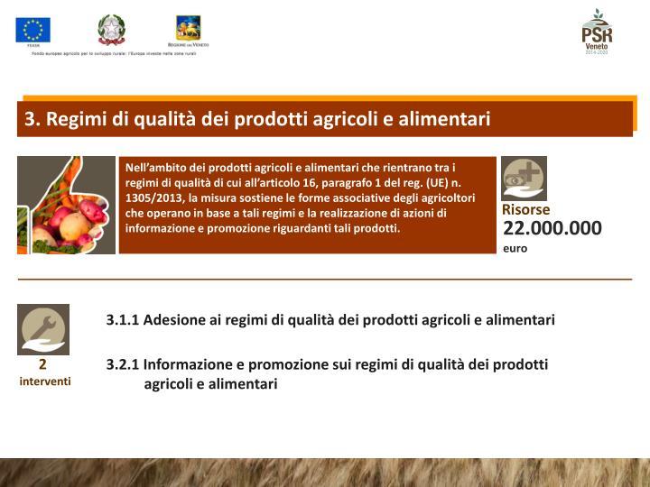 3. Regimi di qualità dei prodotti agricoli e alimentari