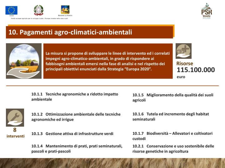 10. Pagamenti agro-climatici-ambientali