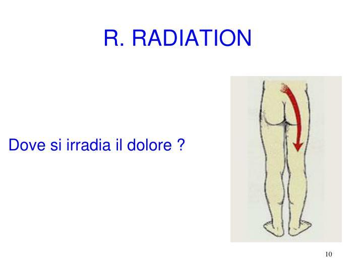 R. RADIATION