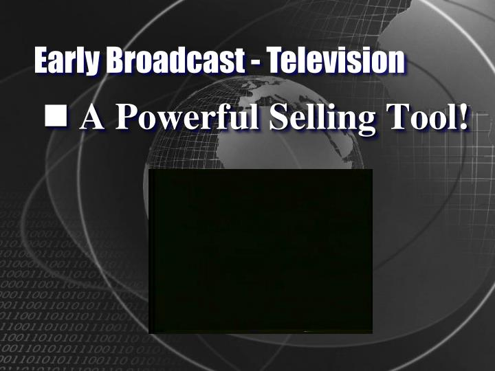 Early Broadcast - Television