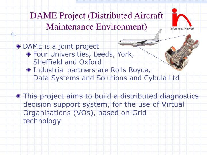 DAME Project (Distributed Aircraft Maintenance Environment)