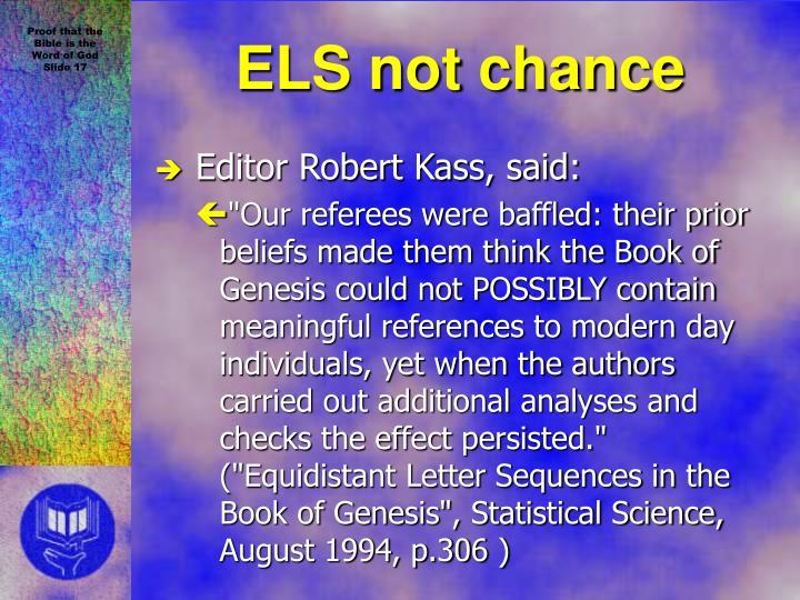ELS not chance