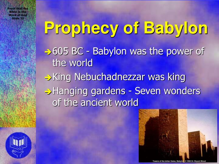 605 BC - Babylon was the power of the world