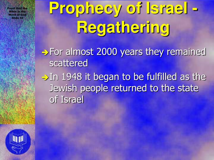 Prophecy of Israel -Regathering