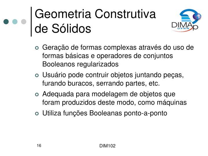 Geometria Construtiva de Sólidos