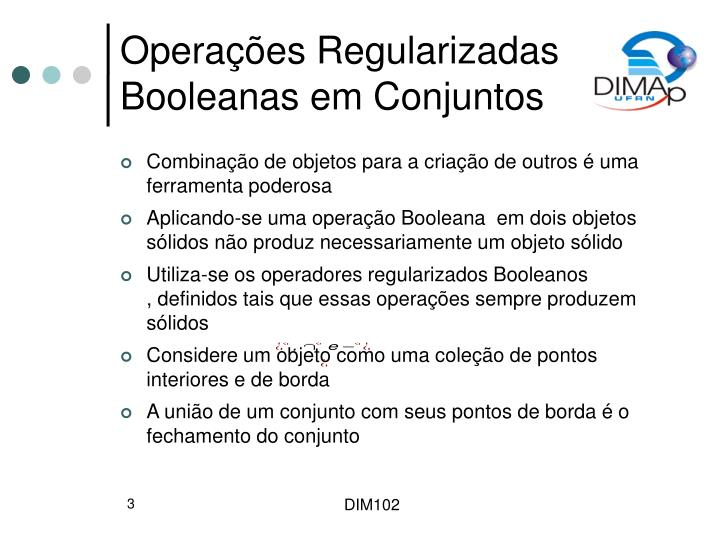 Operações Regularizadas Booleanas em Conjuntos