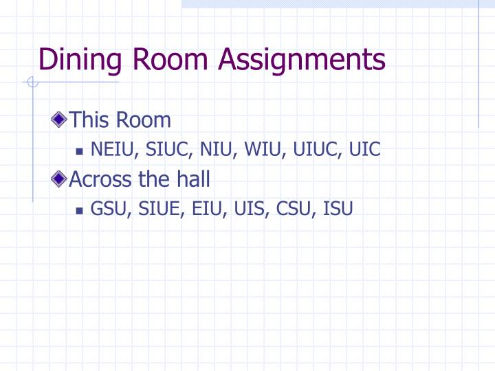 Dining Room Assignments