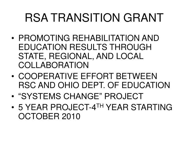 RSA TRANSITION GRANT