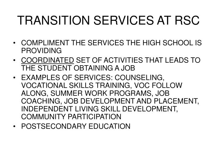 Transition services at rsc