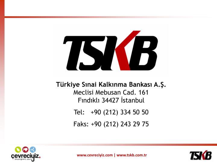 Türkiye Sınai Kalkınma Bankası A.Ş.