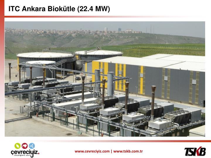 ITC Ankara Biokütle (22.4 MW)