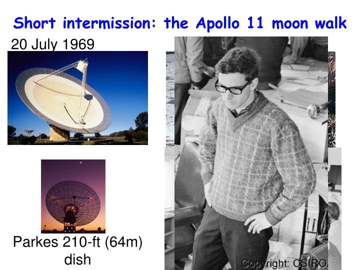 Short intermission: the Apollo 11 moon walk
