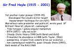 sir fred hoyle 1915 2001