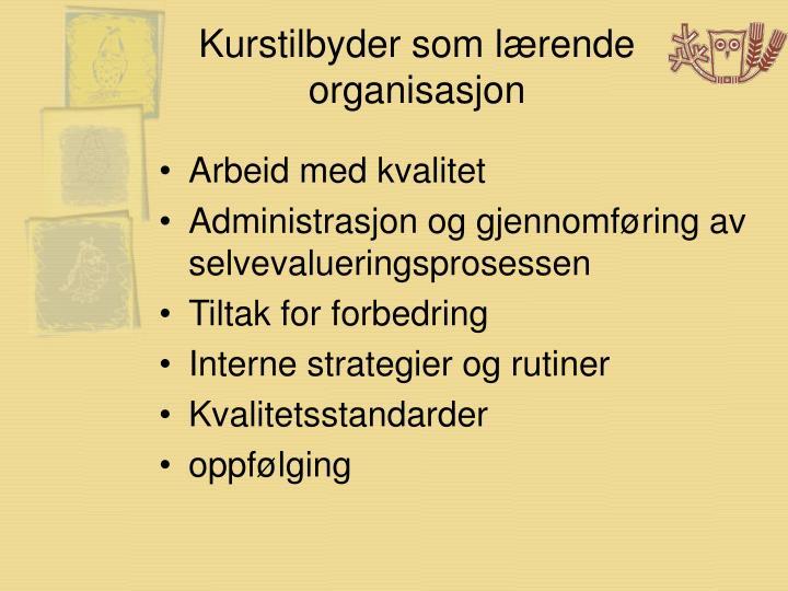 Kurstilbyder som lærende organisasjon