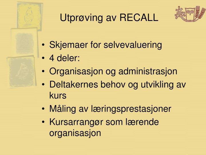 Utprøving av RECALL